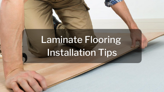 Laminate Flooring Installation Tips